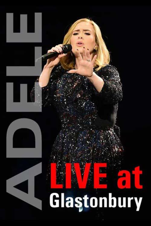 Adele - Live at Glastonbury 2016