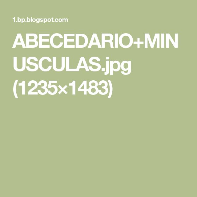 ABECEDARIO+MINUSCULAS.jpg (1235×1483)