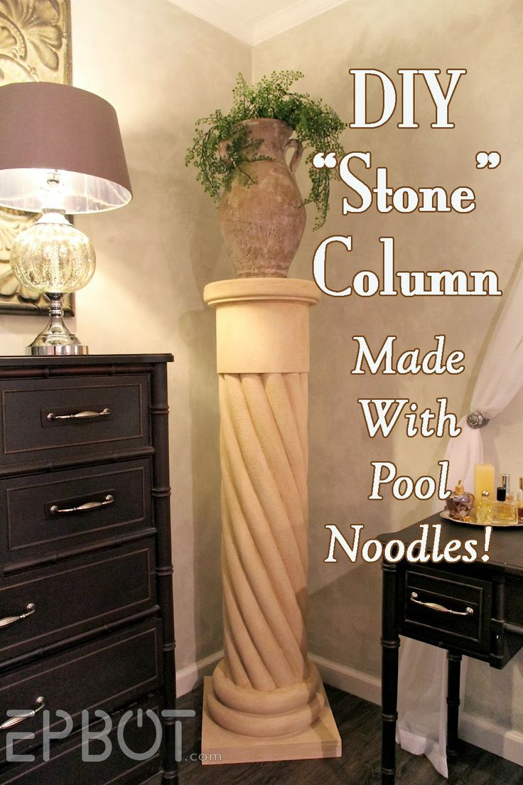 """TUTORIAL For This AWESOME DECORATOR PIECE!  EPBOT: Make Your Own """"Stone"""" Decorative Column... With Pool Noodles!"""