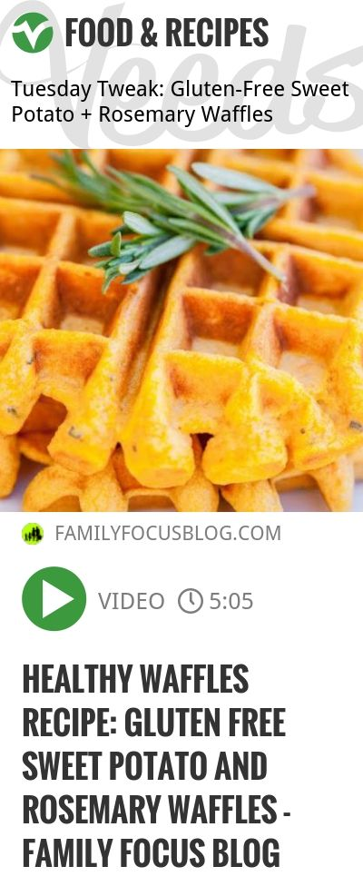 waffles recipe. These Gluten Free Sweet Potato and Rosemary Waffles ...