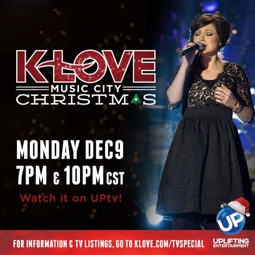 December is just a few days away which means the K-LOVE Music City Christmas TV Special is near! Where will you be watching from on Dec. 9th at 7pm & 10pm CST? http://klove.cta.gs/0yh