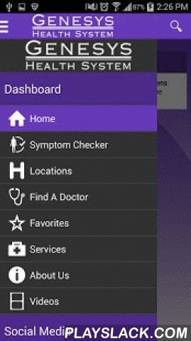 Genesys Health System  Android App - playslack.com ,  Welcome to the Genesys Health System mobile app!Are you looking for a physician for you or a loved one? Are you seeking information about medical treatments, surgeries, procedures or healthcare services? Or maybe you simply need find directions or a phone number for a Genesys location. Would you like to see videos of personal trainers showing you how to properly exercise? If so, Genesys Health System can help! With this mobile…