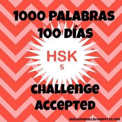 Reto propuesto por Hacking Chinese para aprender 1000 palabras en 100 días. Yo me he propuesto repasar 1000 palabras del HSK 5. #chino #HSK5