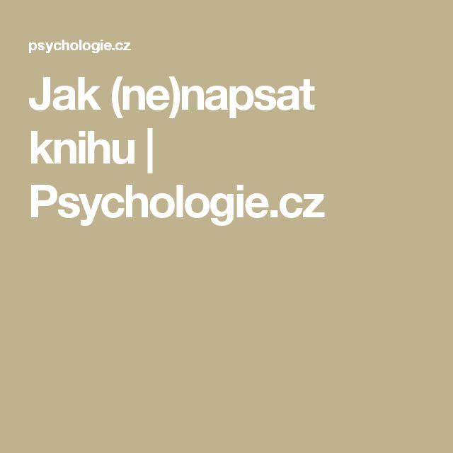 Jak (ne)napsat knihu | Psychologie.cz