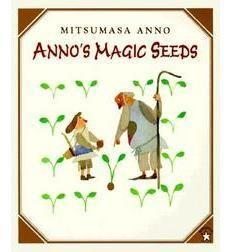 Anno's Magic Seeds by Mitsumasa Anno   Scholastic.com