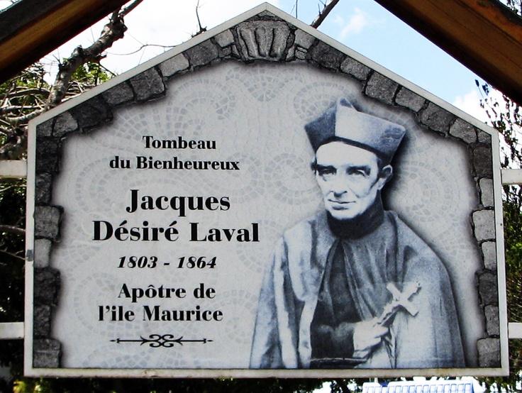 Er wurde bereits zu Lebzeiten wie ein Heiliger verehrt. 23 Jahre wirkte Père Laval auf Mauritius und tat nur Gutes  Mit seinen Tod am 9 September 1864 wuchs die Verehrung noch mehr. Er wurde auf dem Friedhof bei der alten Kirche von Sainte Croix  begraben. Mehr als 30000 Menschen nahmen daran teil