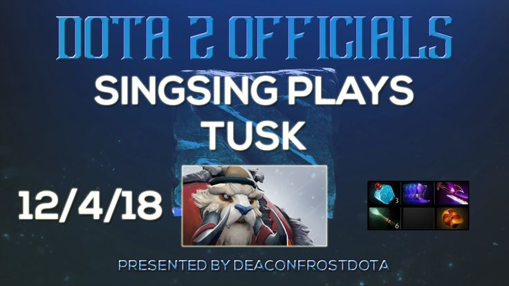 Dota 2 Officials SingSing Plays Tusk [1852383799]