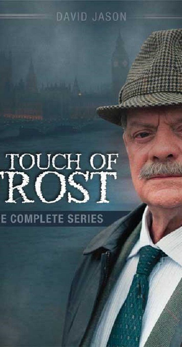A Touch of Frost (TV series) (1992–2010).