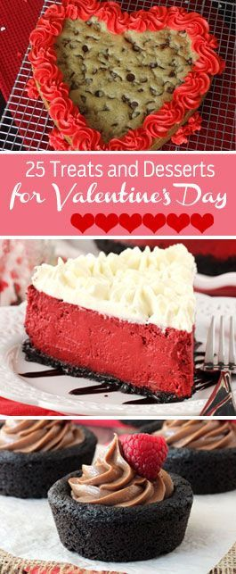 25 awesome treats and desserts for Valentine's Day! Everything from cookies and puppy chow, to cake and cupcakes!