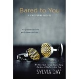 Bared to You: A Crossfire Novel (Kindle Edition)By Sylvia Day