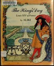Cover of: The King's day by Aliki, Aliki