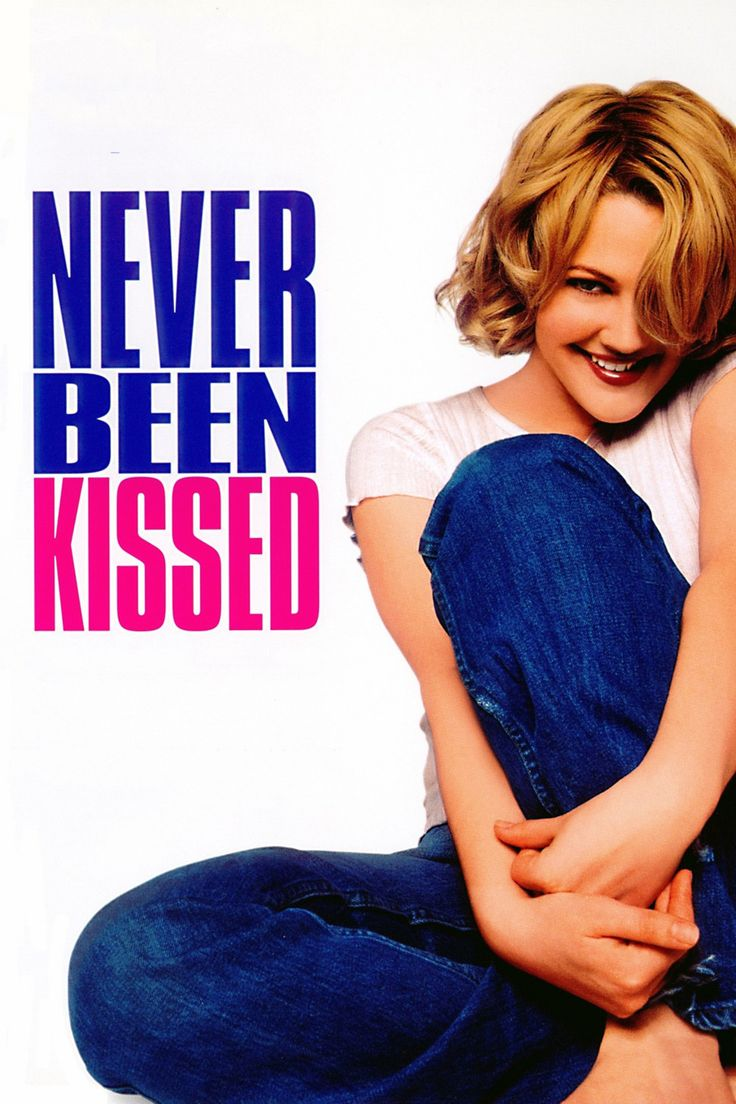 Never Been Kissed ~ 1999 Raja Gosnell: