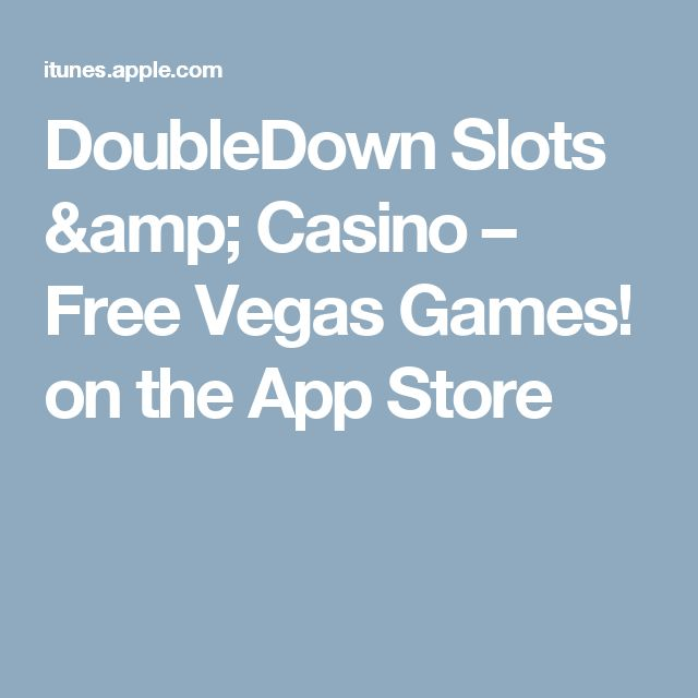 DoubleDown Slots & Casino – Free Vegas Games! on the App Store