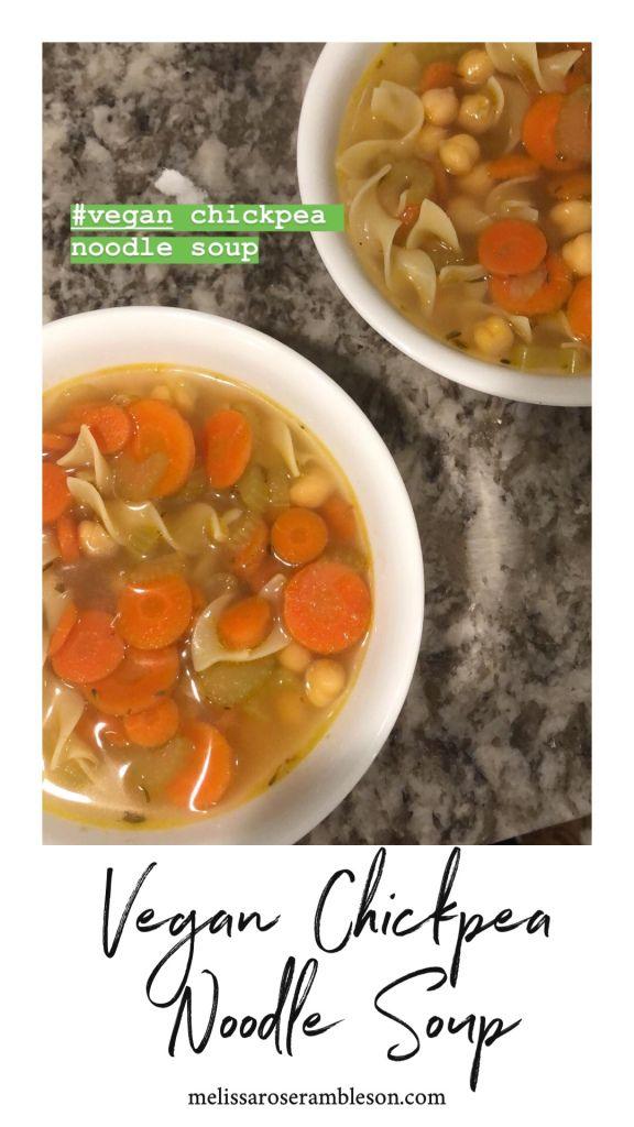 Vegan Chickpea Noodle Soup Noodle Soup Soup Recipes Chicken Noodle Vegan Chicken Noodle Soup