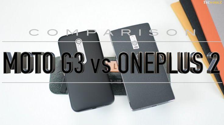 Moto G3 vs Oneplus 2 Full Comparison