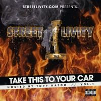 """STREETLIVITY.COM """"FULL MIXTAPE"""" -TAKE THIS TO YOUR CAR VOL#1 Hosted by @TOPPNATCH by AkeyKrew Streetlivityent on SoundCloud"""