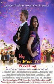 The Indian Students Association Presents Their Annual Diwali Show My Big Fat Wedding