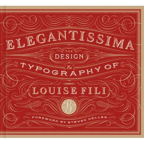 #Elegantissima: The Design and Typography of LouiseFili: Amazon Books available September 5,