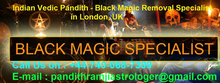 Indian Vedic Pandith - Top/Best/Famous Astrologer In London, UK – Indian Astrologer:  Astrologer Pandith Ram Ji Indian Vedic Pandit performs Puja to solve all the issues related to Black Magic, which takes some of the days. Pandith Ram Ji is a Black Magic removal specialist in London, UK. He will remove completely all type of bad magic, black magic over you.  http://www.indianvedicpandith.com/  http://www.indianvedicpandith.com/black-magic-removal.php