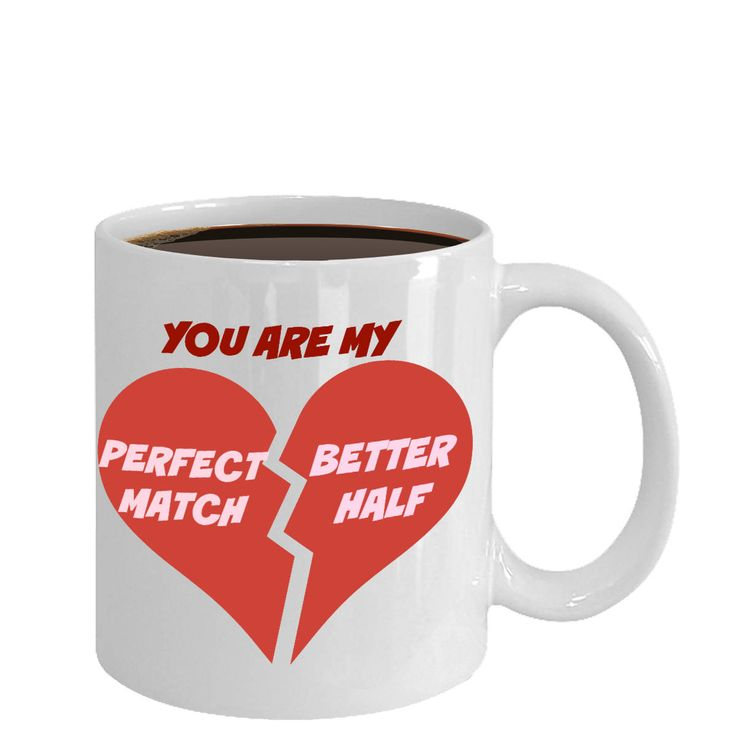 Excited to share the latest addition to my #etsy shop: Valentines Coffee Mug-You Are My Perfect Match Better Half-Tea Cup Gift For Husband Wife Couples Mugs With Sayings http://etsy.me/2DoExcl #housewares #white #no #ceramic #valentinesday #coffeemugs #coffeecups #teac