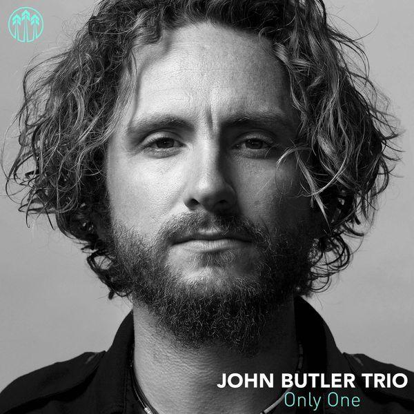 Only One   John Butler Trio– Télécharger et écouter l'album