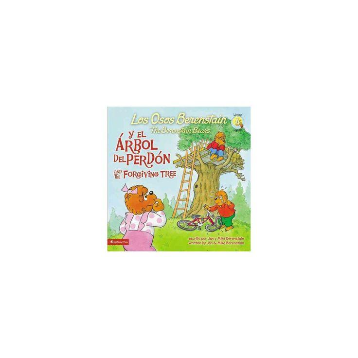 Los Osos Berenstain y el rbol del perdn / The Berstein Bears and the Forgiving Tree (Bilingual)