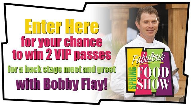 Win a chance to meet #BobbyFlay at the #FabulousFoodShow.