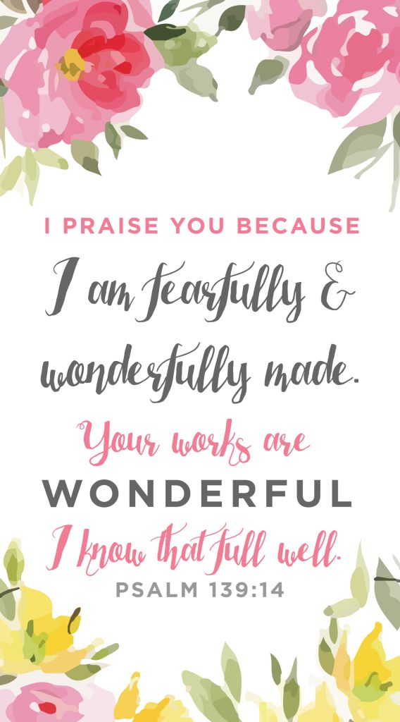 "Psalm 114 ""I am fearfully and wonderfully made"" Wallpaper  Download Free from Life By Elizabeth"