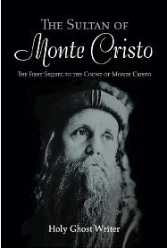 Adventurous, romantic yet natural sequel in the spirit of the original Count of Monte Cristo.: Worth Reading, Dust Jackets, Holy Ghosts, Monte Cristo, Dust Wrappers, Book Worth, Ghosts Writers, Book Jackets, Dust Covers