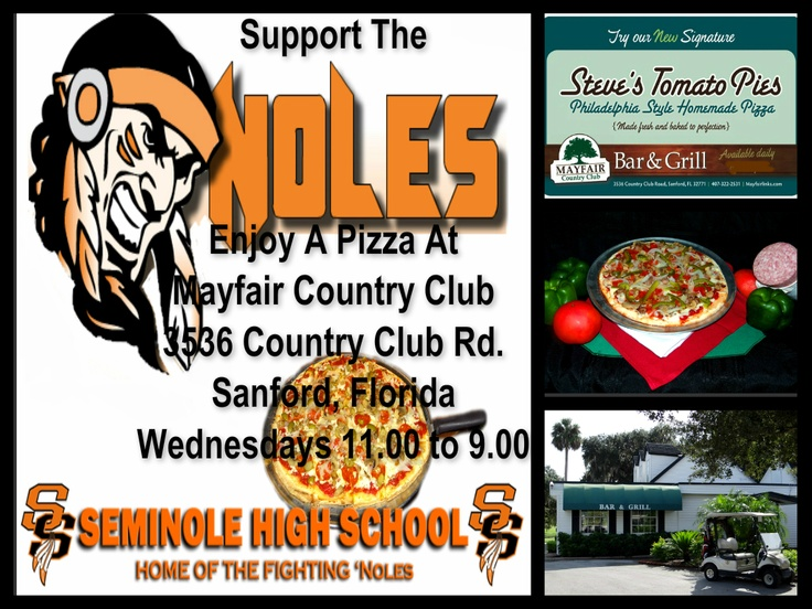 Mayfair Country Club supports Seminole High School. Enjoy A Pizza In Our Clubhouse & Mayfair Will Give 20% Of ALL Pizza Sales To Seminole Boosters Club To Help Support SHS Sports & Other Activities.