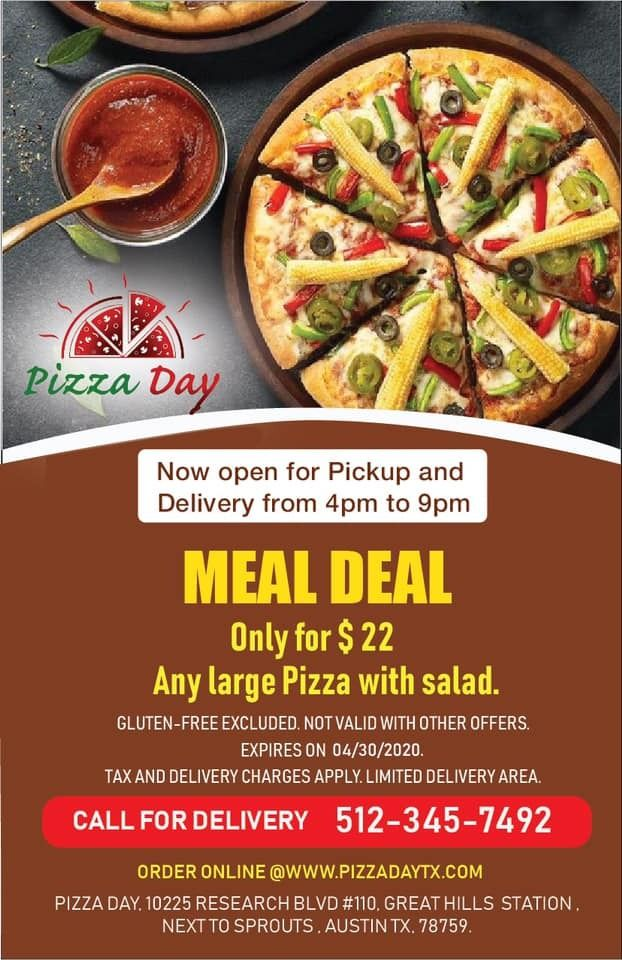 Now Open For Pickup And Delivery From 4pm To 9pm Meal Deal Only For 22 Any Large Pizza With Salad Call To Order Now 512 345 7492 Order Onli
