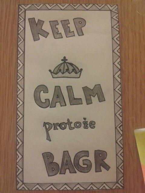 Keep calm protože bagr