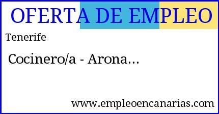 Oferta #empleo #tenerife: Cocinero/a - Arona #empleoencanarias