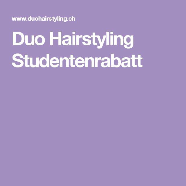 Duo Hairstyling Studentenrabatt