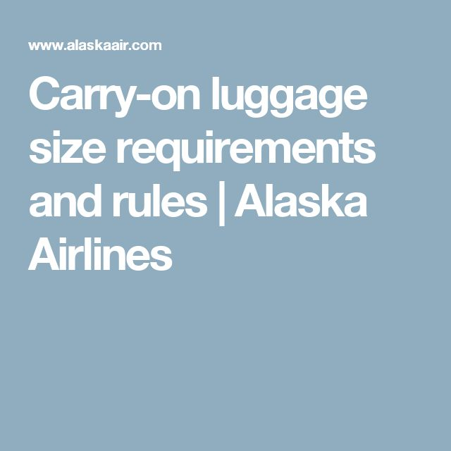 Best 25 Carry On Luggage Rules Ideas On Pinterest Air