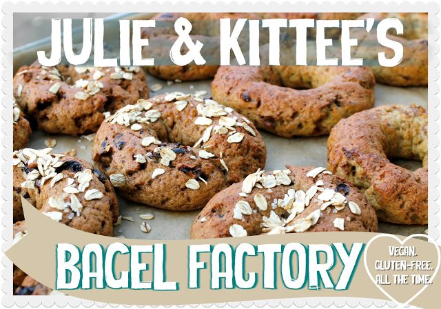 Julie & Kittee's Bagel Factory E-cookbook. 10 vegan, gluten-free bagel recipes.