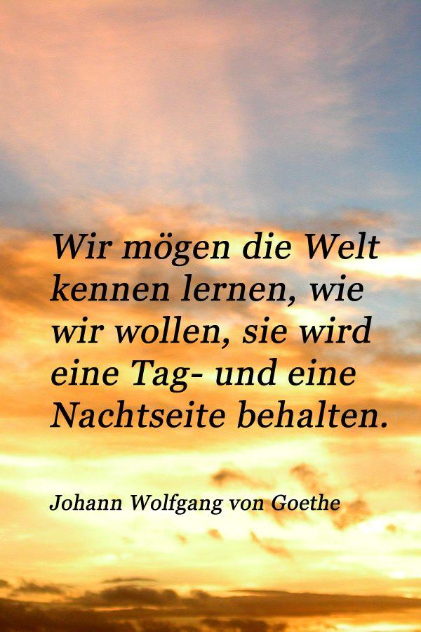 Zitat Von Johann Wolfgang Von Goethe Uber Die Zwei Seiten Des