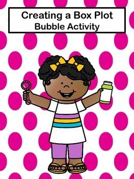 Students will enjoy this box plot activity and blowing bubbles. Students will be able use real life applications and apply it to mathematics.