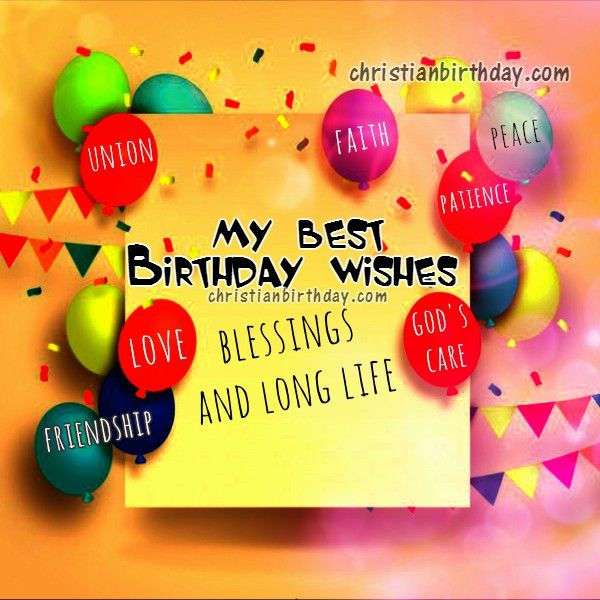 Best Birthday Quotes For Friend In English: Best Christian Wishes Happy Birthday Son Daughter Sister