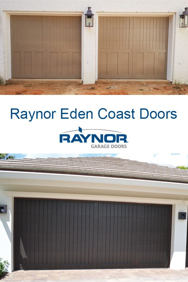 Raynor Eden Coast Garage Doors In 2020 Garage Door Design Garage Doors Modern Garage Doors
