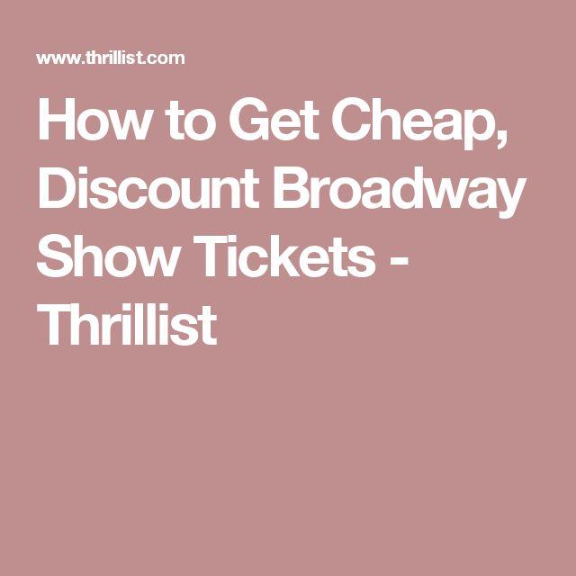 How to Get Cheap, Discount Broadway Show Tickets - Thrillist