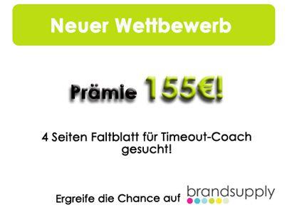 4 Seiten Faltblatt für Timeout-Coach gesucht! Ruhig, seriös & professionell soll es sein. 155€ Preisgeld! Da es ein privater #Contest ist, müsst ihr euch erst als Designer registrieren bzw. anmelden, um teilnehmen zu können.  Hier geht's zum Wettbewerb: http://www.brandsupply.de/flyer-eintrittskarte/4-seiten-flugblatt/designs/27090  #crowdsourcing #grafikdesign #flyer