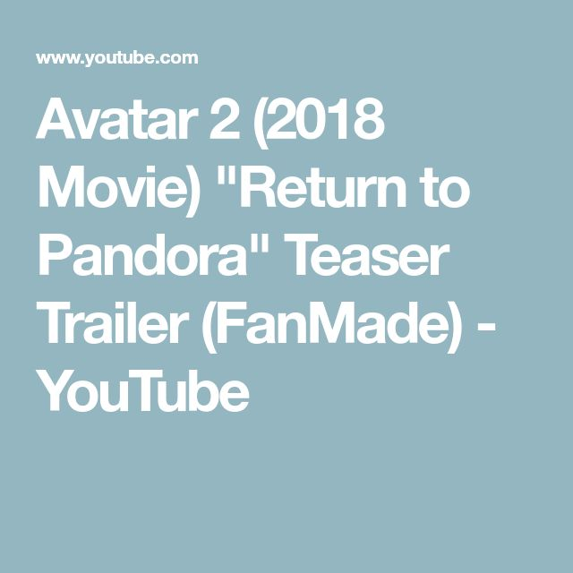 Avatar 2 Movie Trailer: Best 25+ 2018 Movies Ideas On Pinterest