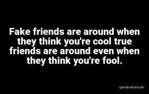 Fake friends are around when image
