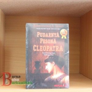 Jual Novel Pudarnya Pesona Cleopatra Karya Habiburrahman El Shirazy