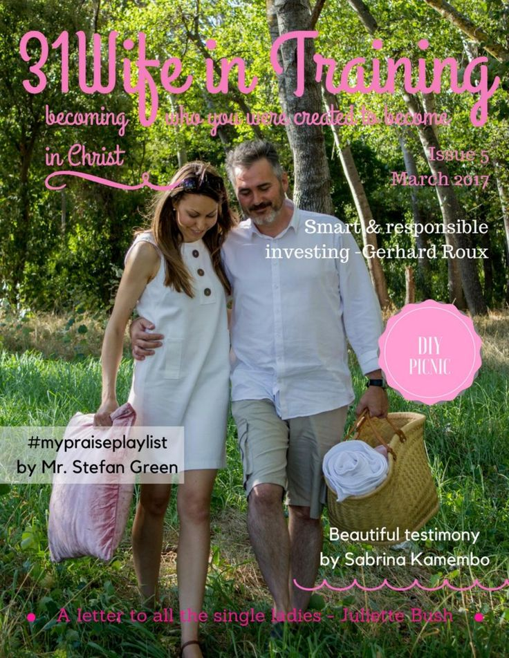 31wife in training magazine issue 5 (march 2017) by 31Wife in Training - issuu