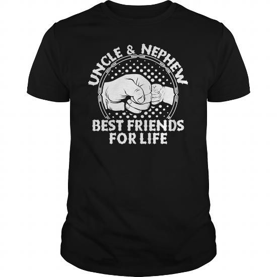 Uncle And Nephew Best Friends For Life T Shirts Mens T Shirt