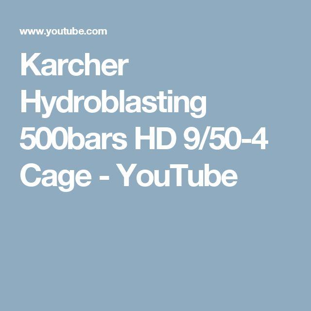 Karcher Hydroblasting 500bars HD 9/50-4 Cage - YouTube