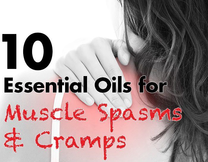 Essential Oils for Muscle Spasms and cramps include Lavender, Marjoram, Wintergreen, Thyme, Peppermint, Ginger, Chamomile and Clary Sage.