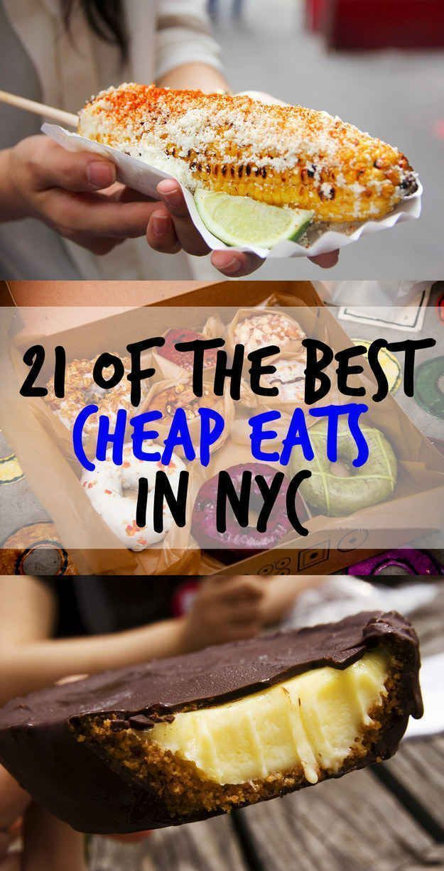 21 Of The Best Cheap Eats In New York City. If I ever go to New York, I know where I want to go:): http://www.buzzfeed.com/melissaharrison/nyc-foods-that-are-worth-every-penny?bffb&utm_term=4ldqphi&s=mobile